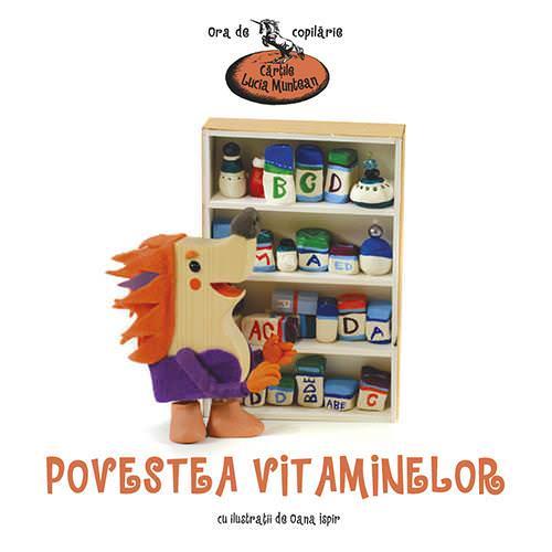 Povestea vitaminelor – Cărțile Lucia Muntean