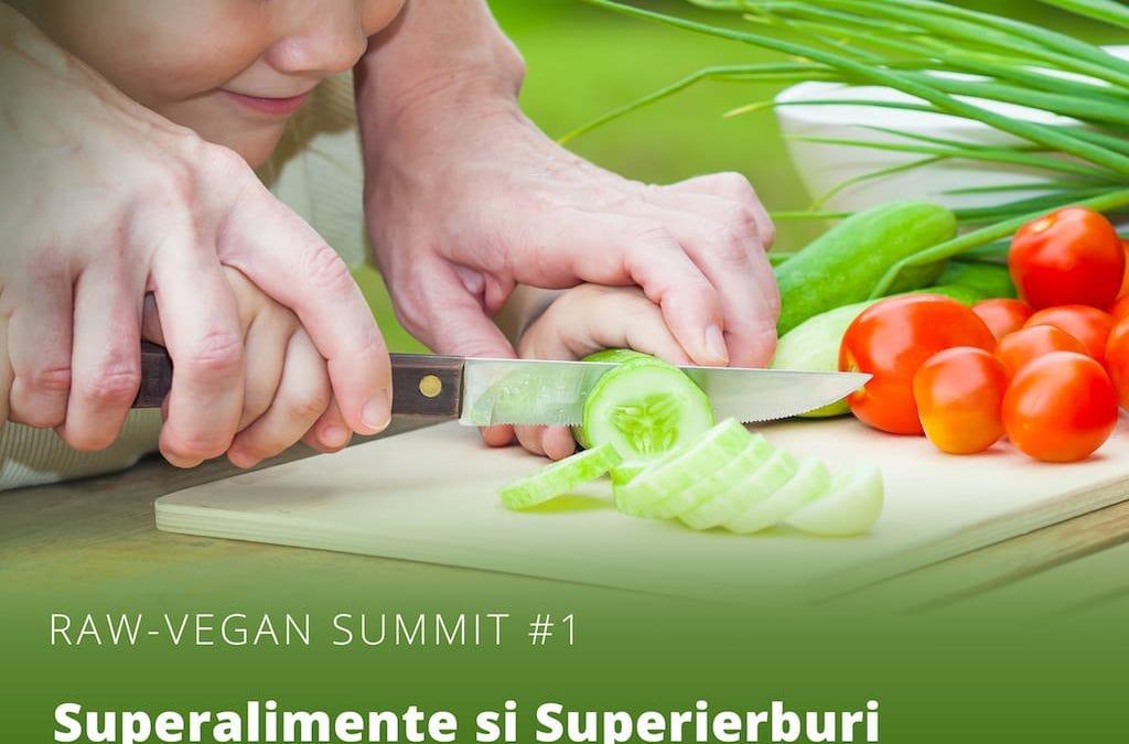 RAW-Vegan SUMMIT – despre Superalimente și Superierburi cu dr.Olivia Langa