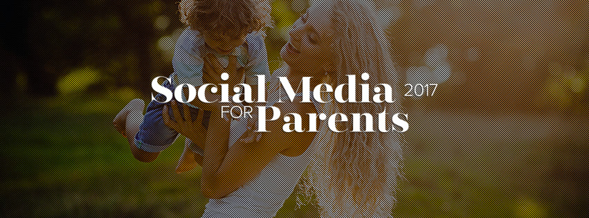 Conferinta de bune practici a parintilor din online – Social Media for Parents 2017